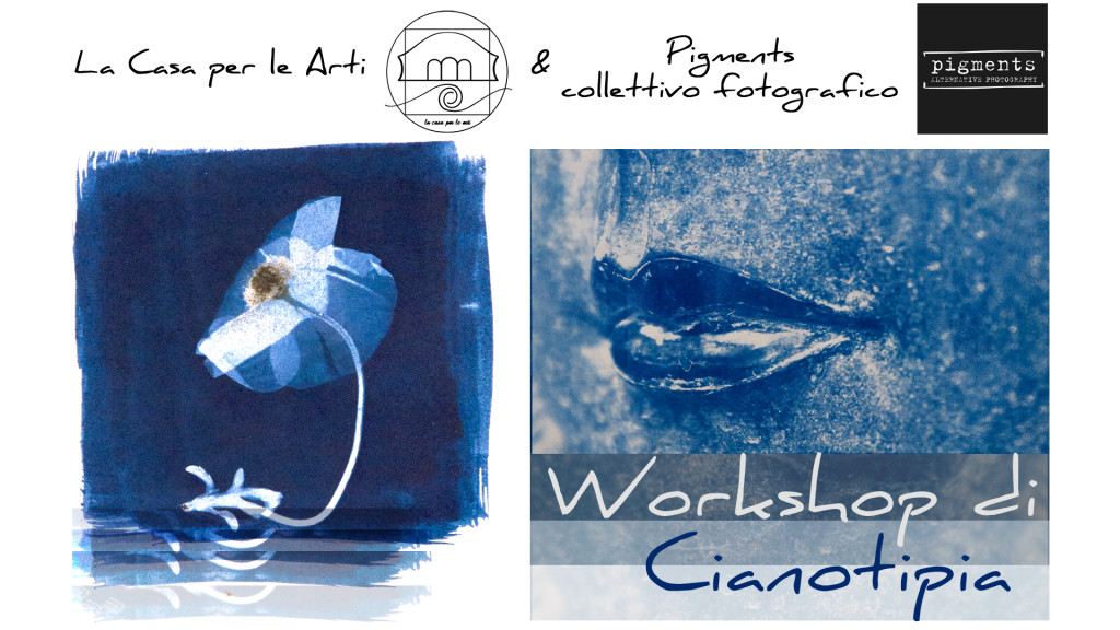 la casa per le arti collettivo pigments raffaele alecci workshop cianotipia 22 e 23 settembre 2018